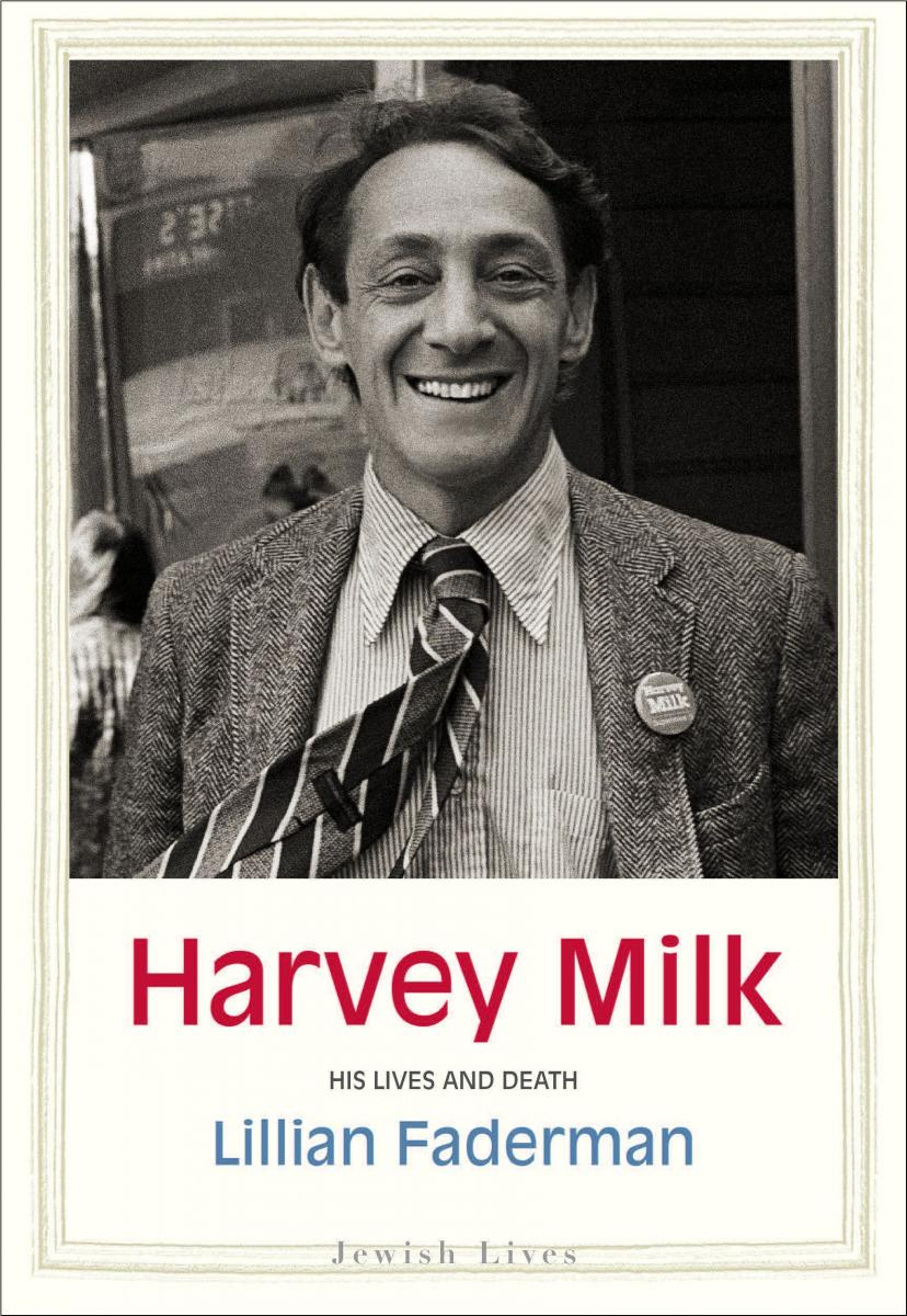 Harvey Milk His Lives and Death Cover